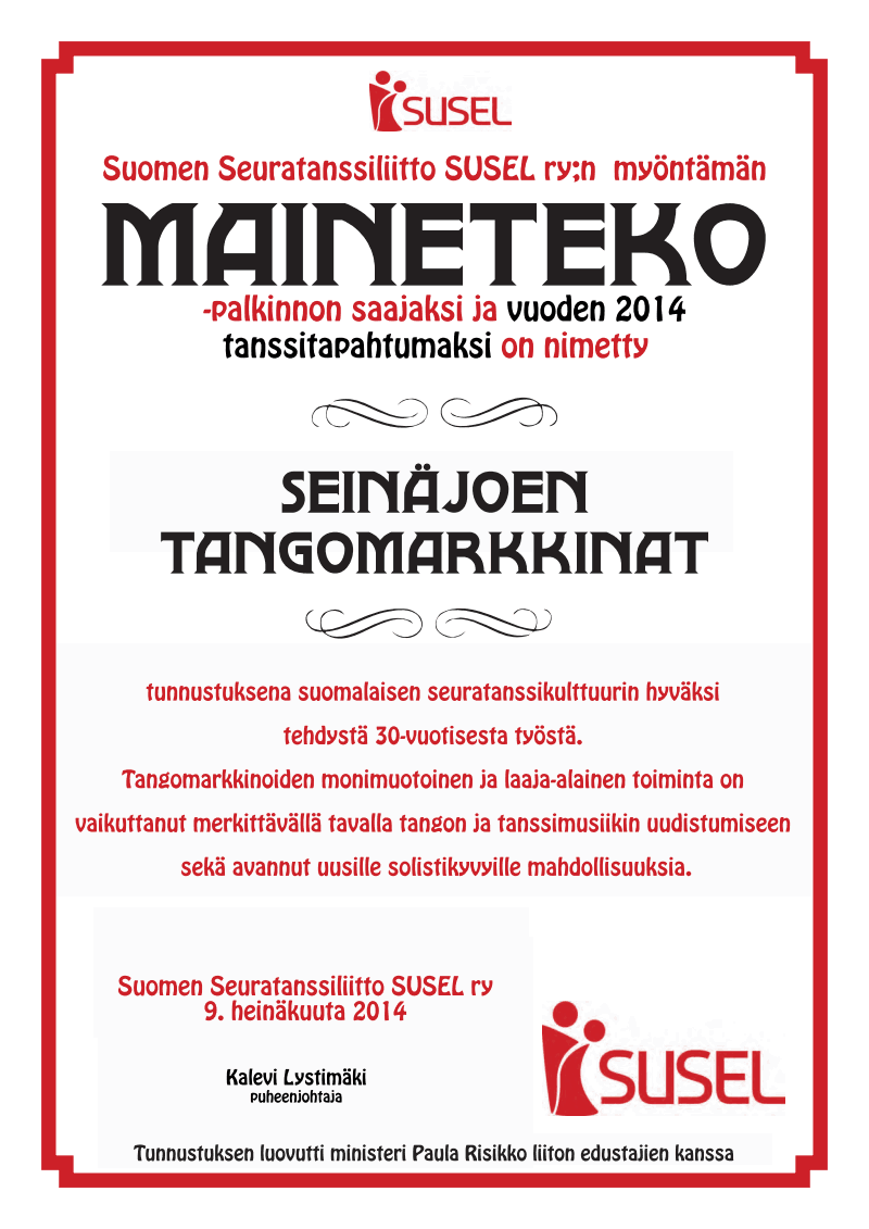 Seinäjoen Tangomarkkinoille SUSEL ry:n Maineteko -palkinto